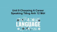 Unit 9: Choosing A Career - Speaking