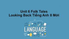 Unit 6: Folk Tales - Looking Back