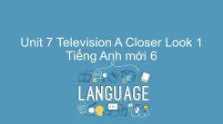 Unit 7: Television - A Closer Look 1