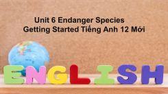 Unit 6: Endanger Species - Getting Started