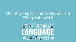 Unit 9: Cities Of The World - Skills 2