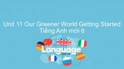 Unit 11: Our Greener World - Getting Started