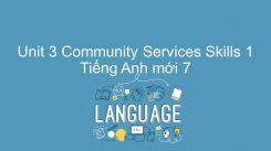 Unit 3: Community Services - Skills 1