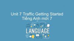 Unit 7: Traffic - Getting Started