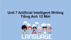Unit 7: Artificial Intelligent - Writing