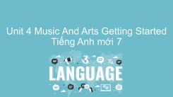 Unit 4: Music And Arts - Getting Started