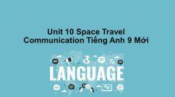 Unit 10: Space Travel - Communication