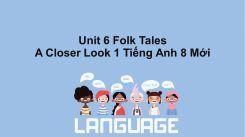 Unit 6: Folk Tales - A Closer Look 1