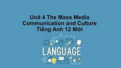 Unit 4: The Mass Media - Communication And Culture