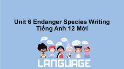Unit 6: Endanger Species - Writing