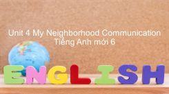 Unit 4: My Neighborhood - Communication
