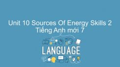 Unit 10: Sources Of Energy - Skills 2