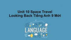 Unit 10: Space Travel - Looking Back