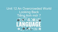 Unit 12: An Overcrowded World - Looking Back