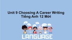 Unit 9: Choosing A Career - Writing