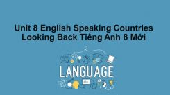 Unit 8: English Speaking Countries - Looking Back