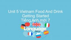 Unit 5: Vietnam Food And Drink - Getting Started
