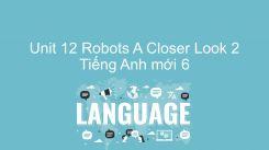 Unit 12: Robots - A Closer Look 2