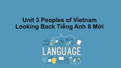 Unit 3: Peoples Of Vietnam - Looking Back
