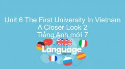 Unit 6: The First University In Vietnam - A Closer Look 2
