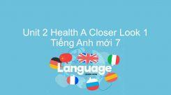 Unit 2: Health - A Closer Look 1
