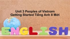 Unit 3: Peoples Of Vietnam - Getting Started