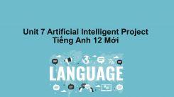 Unit 7: Artificial Intelligent - Project