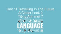 Unit 11: Travelling In The Future - A Closer Look 2