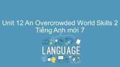 Unit 12: An Overcrowded World - Skills 2