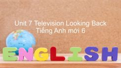 Unit 7: Television - Looking Back