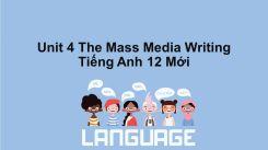 Unit 4: The Mass Media - Writing
