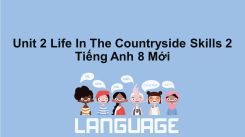 Unit 2: Life In The Countryside - Skills 2