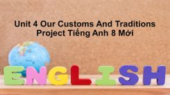 Unit 4: Our Customs And Traditions - Project