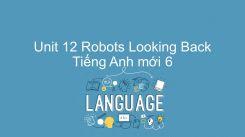 Unit 12: Robots - Looking Back
