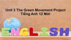 Unit 3: The Green Movement - Project