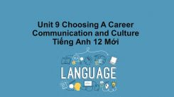 Unit 9: Choosing A Career - Communication And Culture