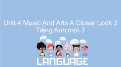 Unit 4: Music And Arts - A Closer Look 2