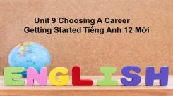 Unit 9: Choosing A Career - Getting Started