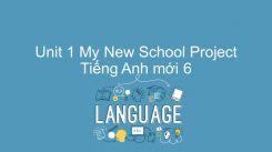Unit 1: My New School - Project