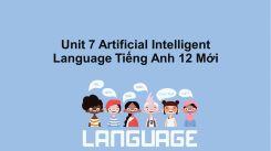 Unit 7: Artificial Intelligent - Language