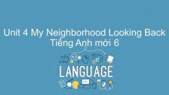 Unit 4: My Neighborhood - Looking Back