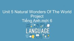 Unit 5: Natural Wonders Of The World - Project