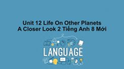 Unit 12: Life On Other Planets - A Closer Look 2