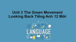 Unit 3: The Green Movement - Looking Back