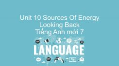 Unit 10: Sources Of Energy - Looking Back