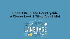Unit 2: Life In The Countryside - A Closer Look 2