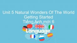 Unit 5: Natural Wonders Of The World - Getting Started