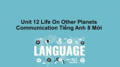 Unit 12: Life On Other Planets - Communication