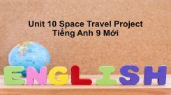 Unit 10: Space Travel - Project