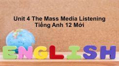 Unit 4: The Mass Media - Listening